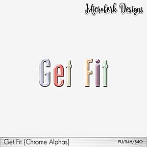 Get Fit Chrome Alphas