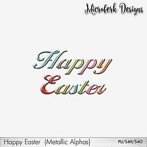 Happy Easter Metallic Alphas