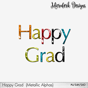 Happy Grad Metallic Alphas