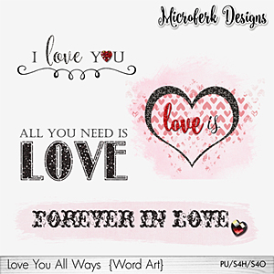 Love You All Ways Word Art