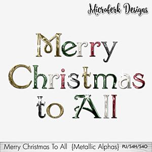 Merry Christmas To All Metallic Alphas