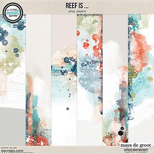 Reef Is ...