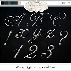 When night comes (Alphas)