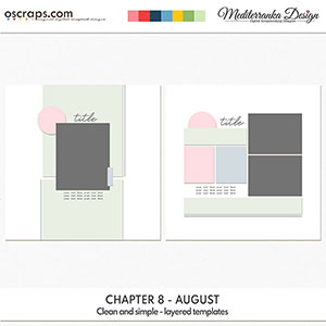 Chapter 8 - August (Clean and simple - layered templates)