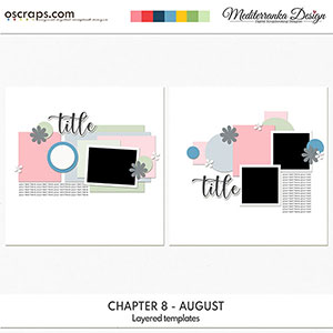 Chapter 8 - August (Layered templates)