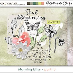 Morning bliss - part 5 (Mini kit)