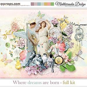 Where dreams are born (Full kit)