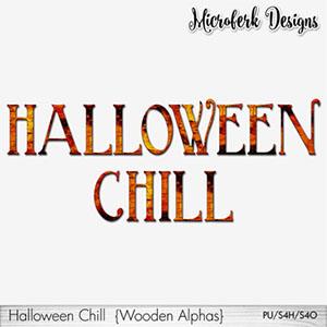 Halloween Chill Wooden Alphas