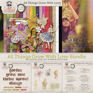 All Things Grow With Love Bundle