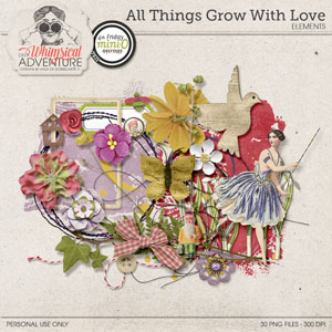 All Things Grow With Love Elements