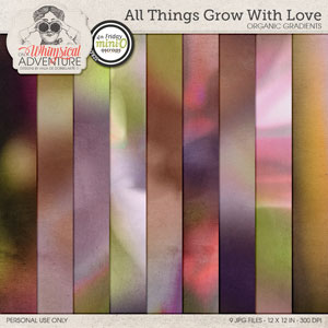 All Things Grow With Love Organic Gradients