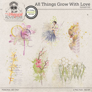 All Things Grow With Love Transfers