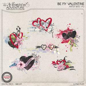 Be My Valentine Artsy Bits
