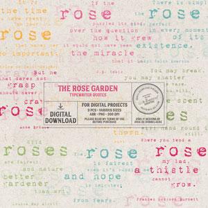 The Rose Garden Typewriter Quotes