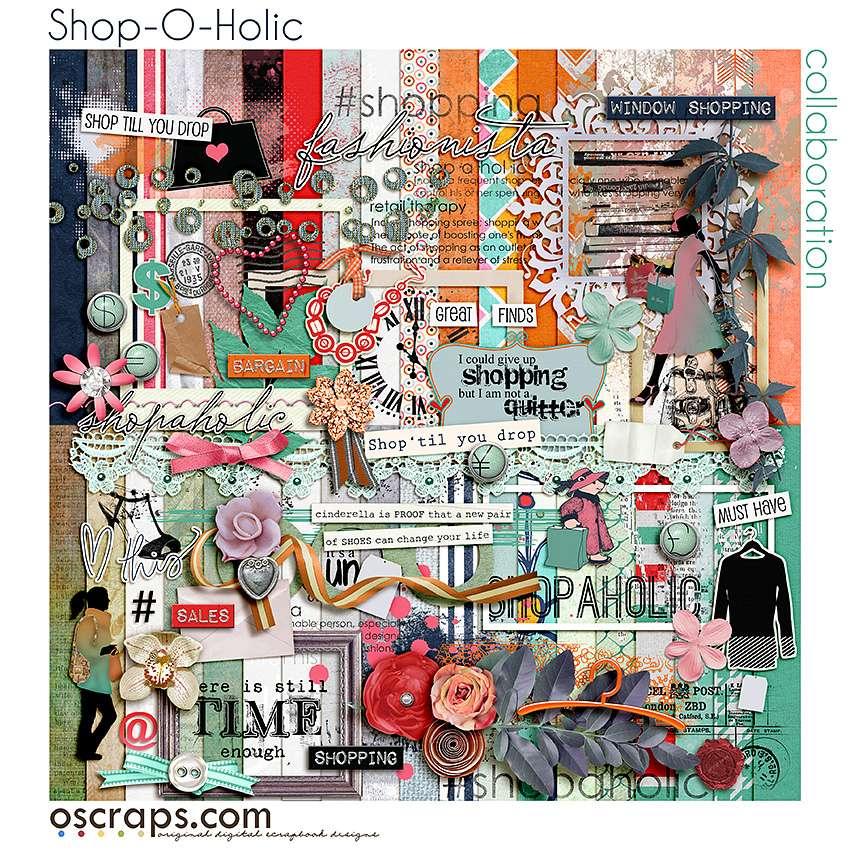Shop-O-holic :: An Oscraps 2015 Collaboration