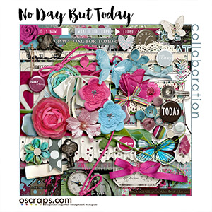 nO day but tOday :: An Oscraps 2016 Collaboration