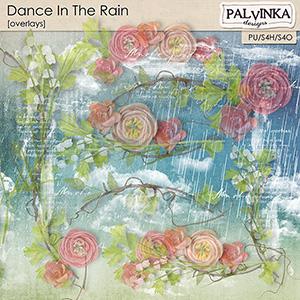 Dance In The Rain Overlays