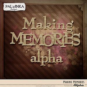 Making Memories Alpha