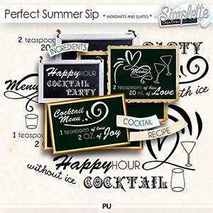 Perfect Summer Sip (wordarts and slates)