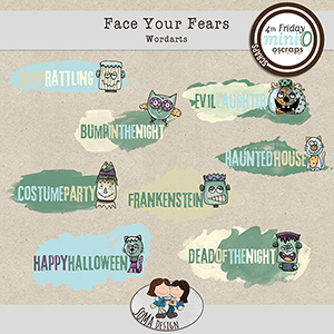 SoMa Design: Face Your Fears - Wordarts