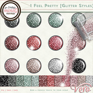 I Feel Pretty Glitter Styles and Papers by Vero