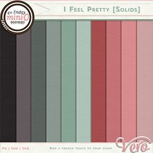 I Feel Pretty Solids by Vero