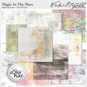 Magic in the Mess Mixed Media Papers