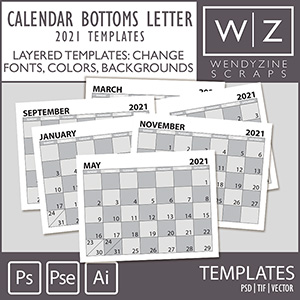 TEMPLATES: 2021 Calendar Bottoms Letter