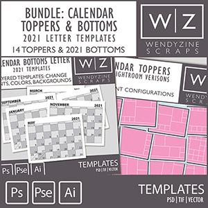 TEMPLATES: 2021 Calendar Toppers & Letter Bottoms