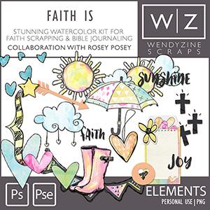 Faith Is {Elements}