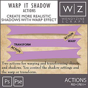 ACTION: Shadows Warp It