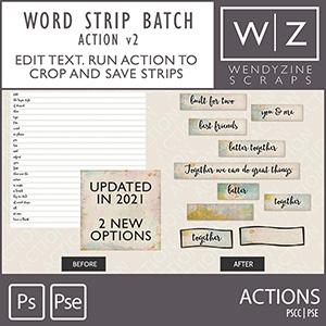 ACTION: Word Strip Batcher