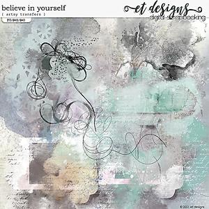 Believe in Yourself Artsy Transfers