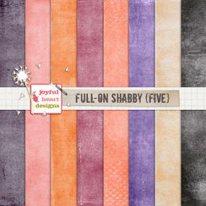 Full-On Shabby (five)