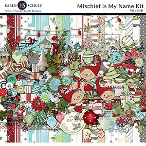 Mischief is my Name Kit