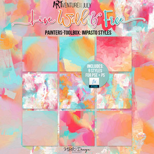 Live Wild & Free {Painters-Toolbox: Impasto Styles}