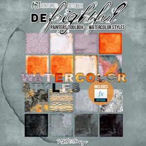 deFrightful {Painters-Toolbox: Watercolor-Styles}