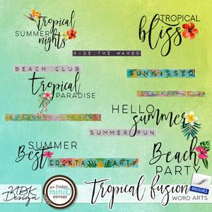 Tropical Fusion {Word Arts}