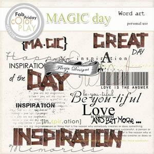 Magic Day Word art PU  by Florju Designs