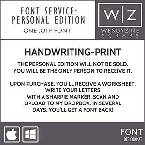 FONT CONVERSION: Handwriting Print {Private}