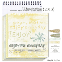 52 Inspirations :: 2013 {Week 10}